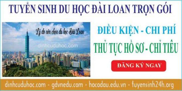 Du học Đài Loan chi phí điều kiện thủ tục du học Đài Loan 2021
